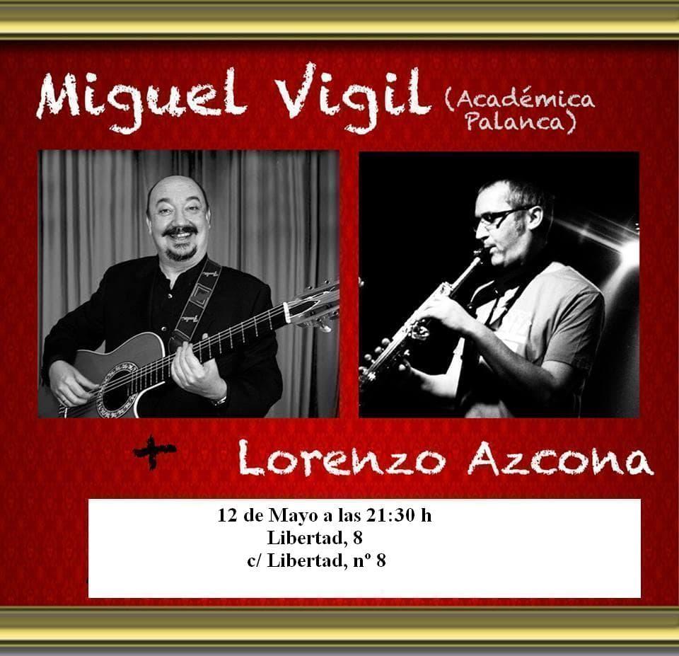 Concierto Miguel Vigil y Lorenzo Azcona en Libertad 8