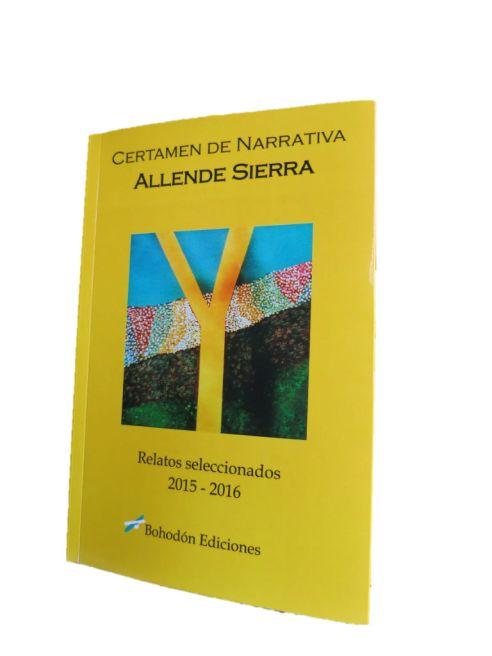 Relatos seleccionados en el Certamen Allende Sierra