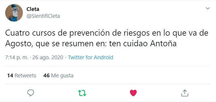 Tuit de Sientificleta: Cuatro cursos de prevención de riesgos en lo que va de Agosto, que se resumen en: ten cuidao Antoña